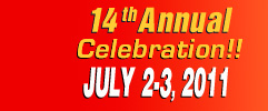 14th Annual Celebration July 2-3, 2011